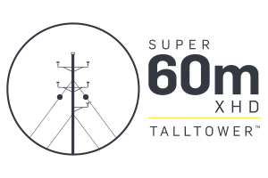 Super 60m XHD TallTower™